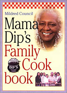Mama Dip`s  Family Cookbook